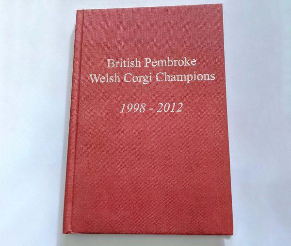 Book of Champion Pembroke Welsh Corgis